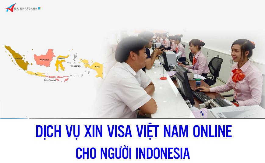 Dịch vụ xin visa Việt Nam online cho người Indonesia