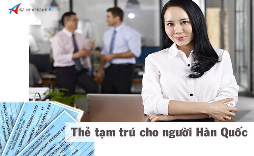 Dịch vụ xin thẻ tạm trú cho người Hàn Quốc ở Việt Nam
