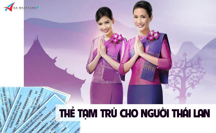 Dịch vụ xin thẻ tạm trú cho người Thái Lan ở Việt Nam 2